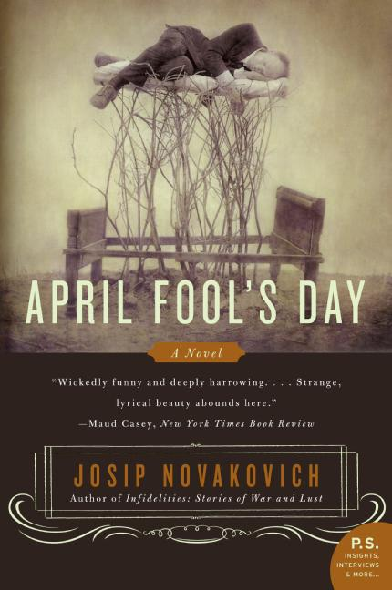 April Fool's Day By Novakovich, Josip